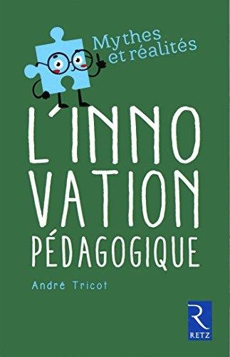 L'innovation pédagogique par André Tricot
