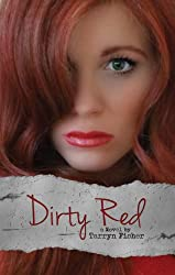 Dirty Red (Love Me With Lies Book 2) (English Edition)