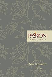 Tpt New Testament with Psalms Proverbs and Song of Songs (2nd Edition) Floral (Passion Translation)