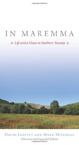 In Maremma: Life and a House in Southern Tuscany por David Leavitt