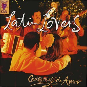 Latin Lovers: Canciones De Amor by Various Artists