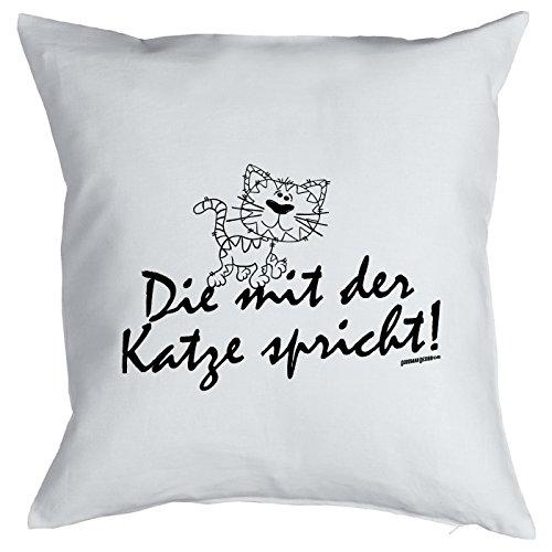 Kissen mit lustigem Tiermotiv - Die mit der Katze spricht! - Geschenk für echte Tierliebhaber - Zierkissen - Couchkissen