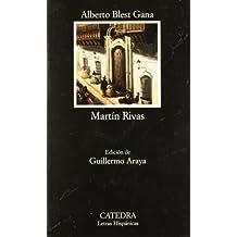 Martin Rivas (Letras Hispánicas)