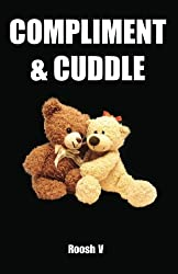 Compliment & Cuddle: The Beta Male Method To Getting Laid