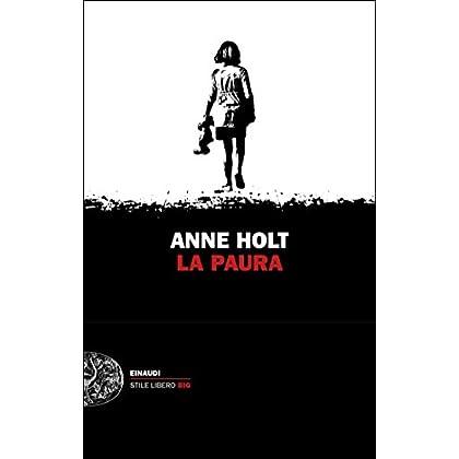 La Paura (Einaudi. Stile Libero Big)