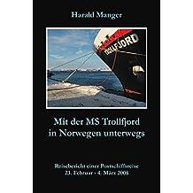 Mit der MS Trollfjord in Norwegen unterwegs
