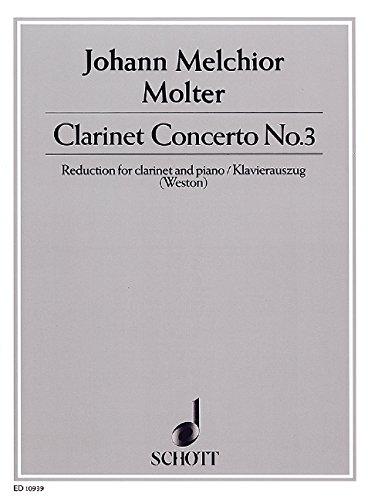 Klarinetten-Konzert Nr. 3: Klarinette in B und Orchester. Klavierauszug mit Solostimme.