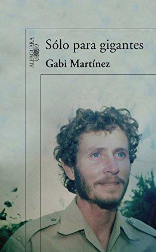 Sólo para gigantes por Gabi Martínez