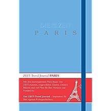 DIE ZEIT Travel Journal Paris