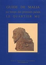 Guide de Malia au temps des premiers palais le quartier Mu