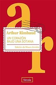 Un corazón bajo una sotana par Arthur Rimbaud