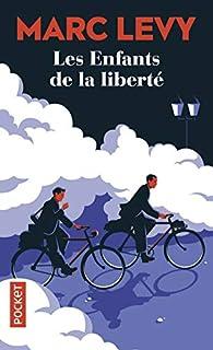 Les enfants de la liberté par Marc Levy