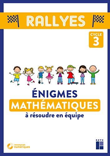 Enigmes Mathématiques à résoudre en équipe