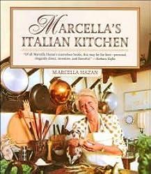 Marcella's Italian Kitchen (2006 Hardcover) by Marcella Hazan (2006-08-01)