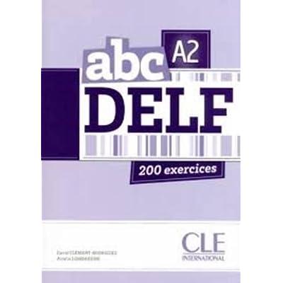 Abc Delf. A2. Per Le Scuole Superiori. Con Espansione Online