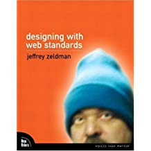 Designing With Web Standards by Jeffrey Zeldman (2003-05-24)