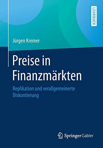 Preise in Finanzmärkten: Replikation und verallgemeinerte Diskontierung