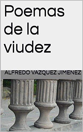 Poemas de la viudez por Alfredo Vazquez Jimenez