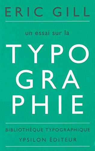 Un essai sur la typographie par