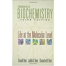 Fundamentals of Biochemistry: Life at the Molecular Level (English Edition)