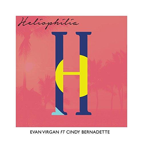 Heliophilia (feat. Cindy Bernadette)