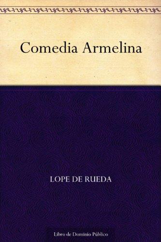 Comedia Armelina por Lope de Rueda