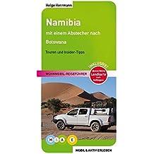 Namibia: Wohnmobil-Reiseführer (MOBIL & AKTIV ERLEBEN - Wohnmobil-Reiseführer / Touren und Insider-Tipps)
