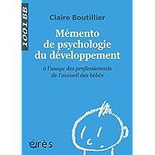 Mémento de psychologie du développement - 1001 bb n°122 (Mille et un bébés)