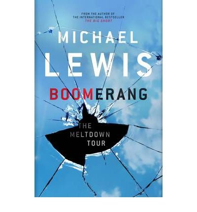 BOOMERANG by LEWIS, MICHAEL ( Author ) ON Oct-06-2011, Paperback