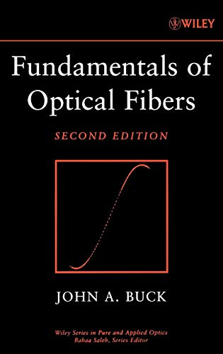 Pure Fiber (Fundamentals of Optical Fibers (Wiley Series in Pure and Applied Optics, Band 1))