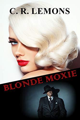Blonde Moxie (English Edition)