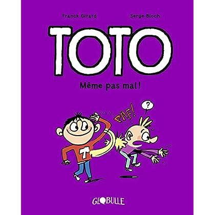 Toto BD, Tome 03: Même pas mal !