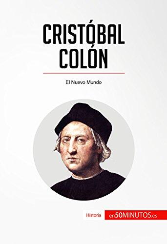 Cristóbal Colón: El Nuevo Mundo (Historia) por 50Minutos.es
