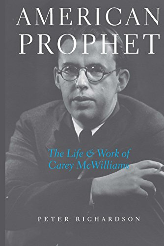 american-prophet-the-life-and-work-of-carey-mcwilliams