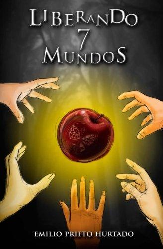 Liberando 7 Mundos (parte I): Volume 2 (Frizie) por Emilio Prieto Hurtado