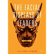 The Facial Displays of Leaders (English Edition)