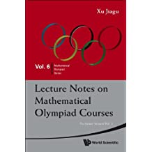 Lecture Notes on Mathematical Olympiad Courses:For Junior SectionVolume 2: 6 (Mathematical Olympiad Series)
