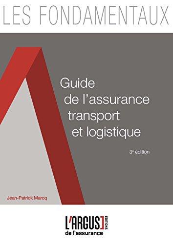 Guide de l'assurance transport et logistique par Jean-Patrick Marcq