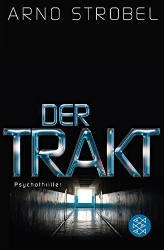 Buchseite und Rezensionen zu 'Der Trakt: Psychothriller' von Arno Strobel
