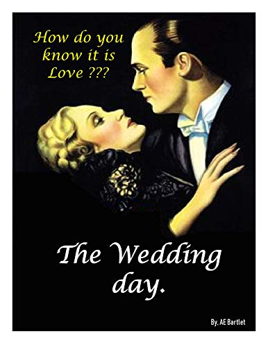 Descargar Libro Do you know if its love? (The Wedding day ): The Wedding day is saved by love Epub Ingles