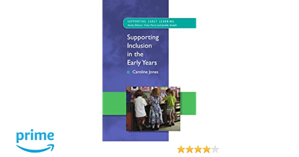 Supporting Inclusion in the Early Years (Supporting Early Learning)