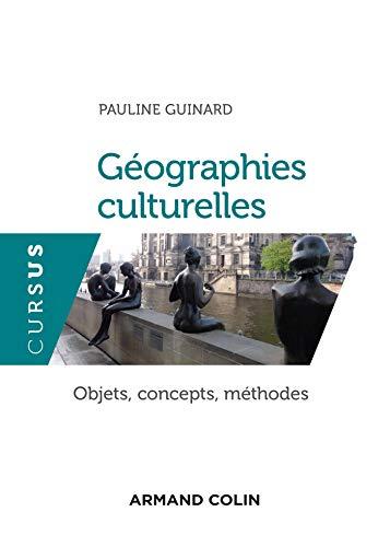 Géographies culturelles (French Edition)
