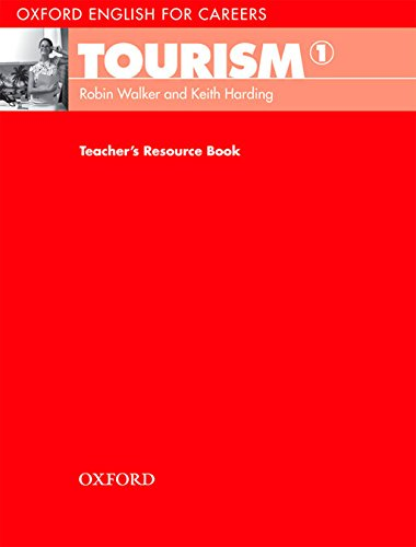 Oxford English for Careers: Tourism 1: Tourism 1. Teacher's Book