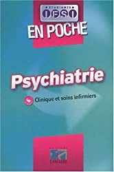 Psychiatrie : Clinique et soins infirmiers
