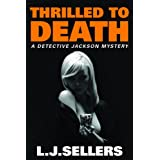 Thrilled to Death (A Detective Jackson Mystery) (English Edition)
