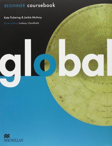 Global. Beginner. Student's book-Workbook. Per le Scuole superiori. Con DVD: E-workbook. Con espansione online