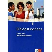 Découvertes / Fit für Tests und Klassenarbeiten: Arbeitsheft mit Lösungen und CD-ROM - Band 1