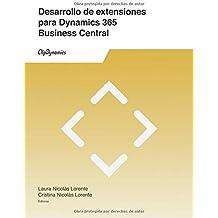 Desarrollo de extensiones para Dynamics 365 Business Central: Descubre qué son las extensiones, porqué