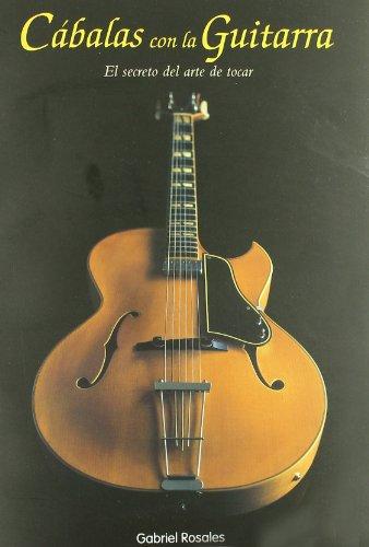 Cabalas Con La Guitarra 8ヲ por Gabriel Rosales Frau