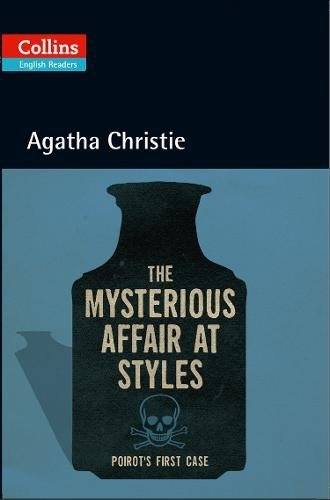 Mysterious Affair At Styles (Collins Agatha Christie ELT Readers)